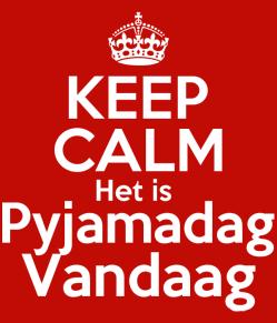 5725875_keep_calm_het_is_pyjamadag_vandaag 1